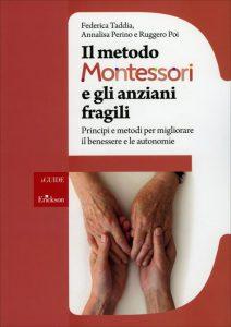"""Copertina del libro """"Il metodo Montessori e gli anziani fragili"""